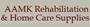AAMK Rehabilitation & Home Care Supplies