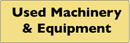 Used Machinery & Equipment