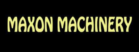 Maxon Machinery