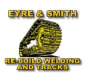 Eyre & Smith Rebuild & Welding Tracks