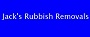 Jack's Rubbish Removals