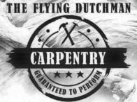 The Flying Dutchman Carpentry