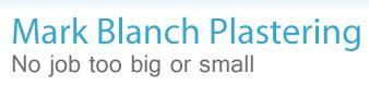 Mark Blanch Plastering