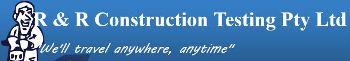 R&R Construction Testing