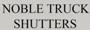 Noble Truck Shutters