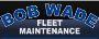 Bob Wade Fleet Maintenance